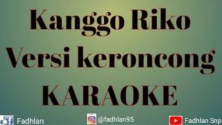 Gambar cover Kanggo Riko versi KERONCONG KARAOKE