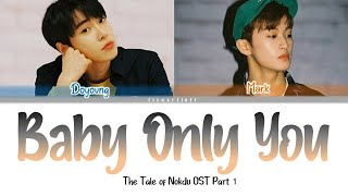 NCT U ( Doyoung & Mark) – Baby Only You (ColorCoded Lyrics Eng/Rom/Han/가사)