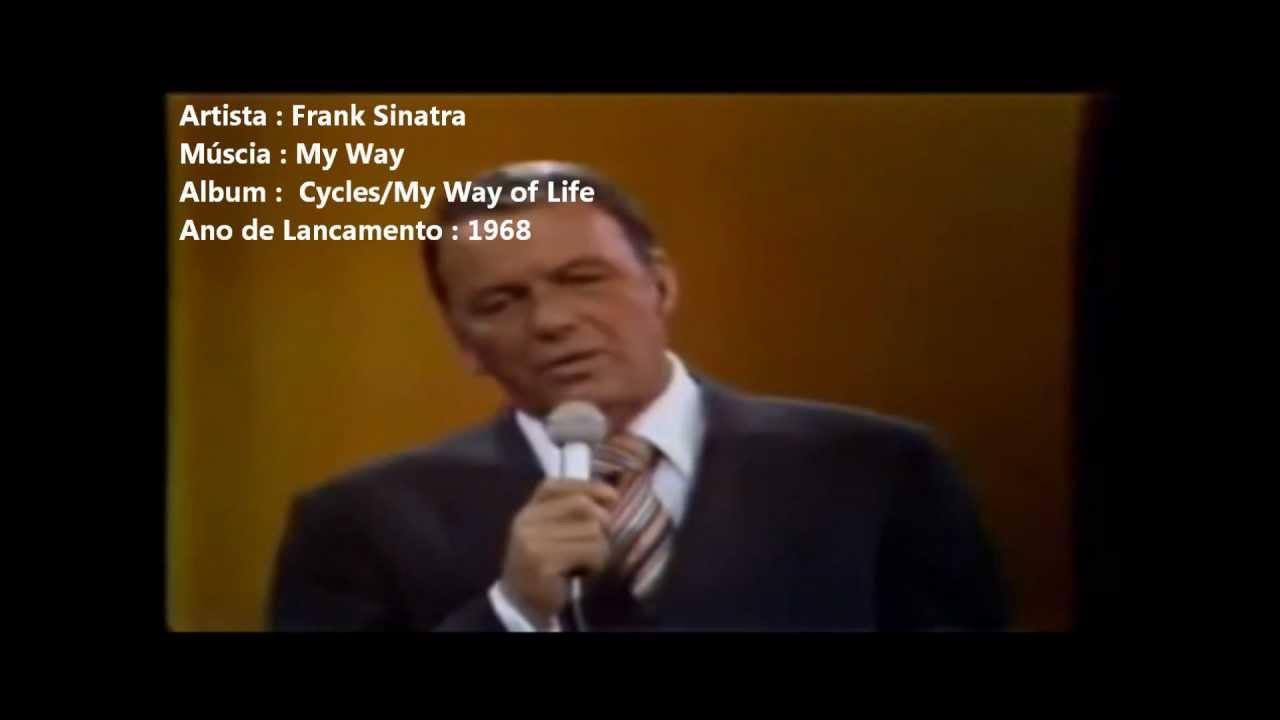 As Boas Músicas Da Nossa Geração Frank Sinatra My Way Traduzido Youtube