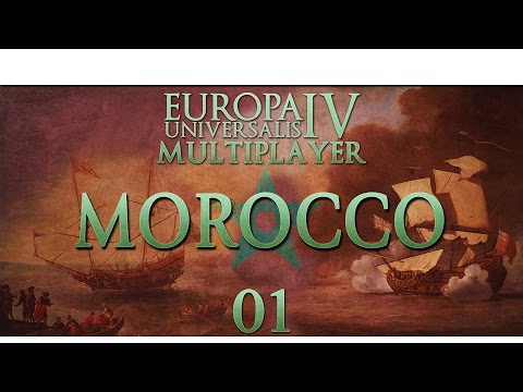 Europa Universalis IV - Pirates vs Merchants - Episode 1 ...The Rockin' Moroccans...