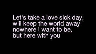 LoveSick day - lyrics   Daniel Skye