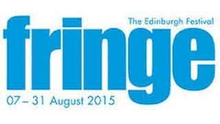 Edinburgh Festival Fringe August 2015