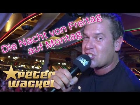 Peter Wackel DIE NACHT VON FREITAG AUF MONTAG - offizielles Video