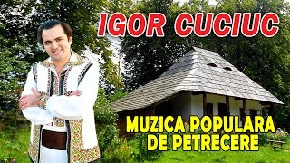 IGOR CUCIUC MUZICA POPULARA DE PETRECERE