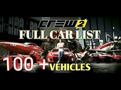 THE CREW 2 FULL CAR & BIKE LIST OVER 100+ VEHICLES