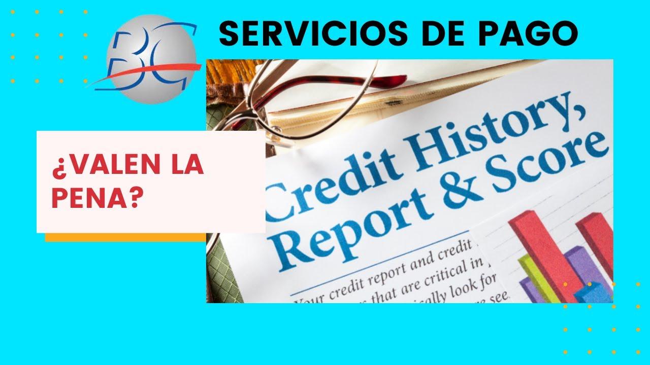 Servicios de pago de Buró de Crédito | ¿Valen la pena?