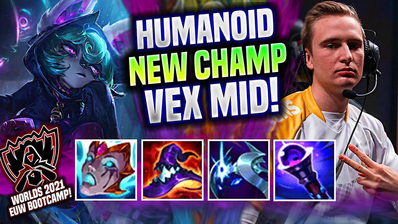 HUMANOID TRIES NEW CHAMPION VEX FOR WORLDS? 💥WORLDS BOOTCAMP💥 - MAD Humanoid Plays Vex Mid vs Yone!