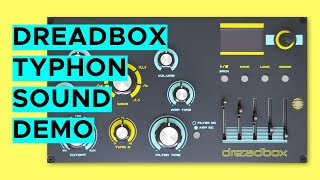 Dreadbox Typhon Sound Demo (no talking)