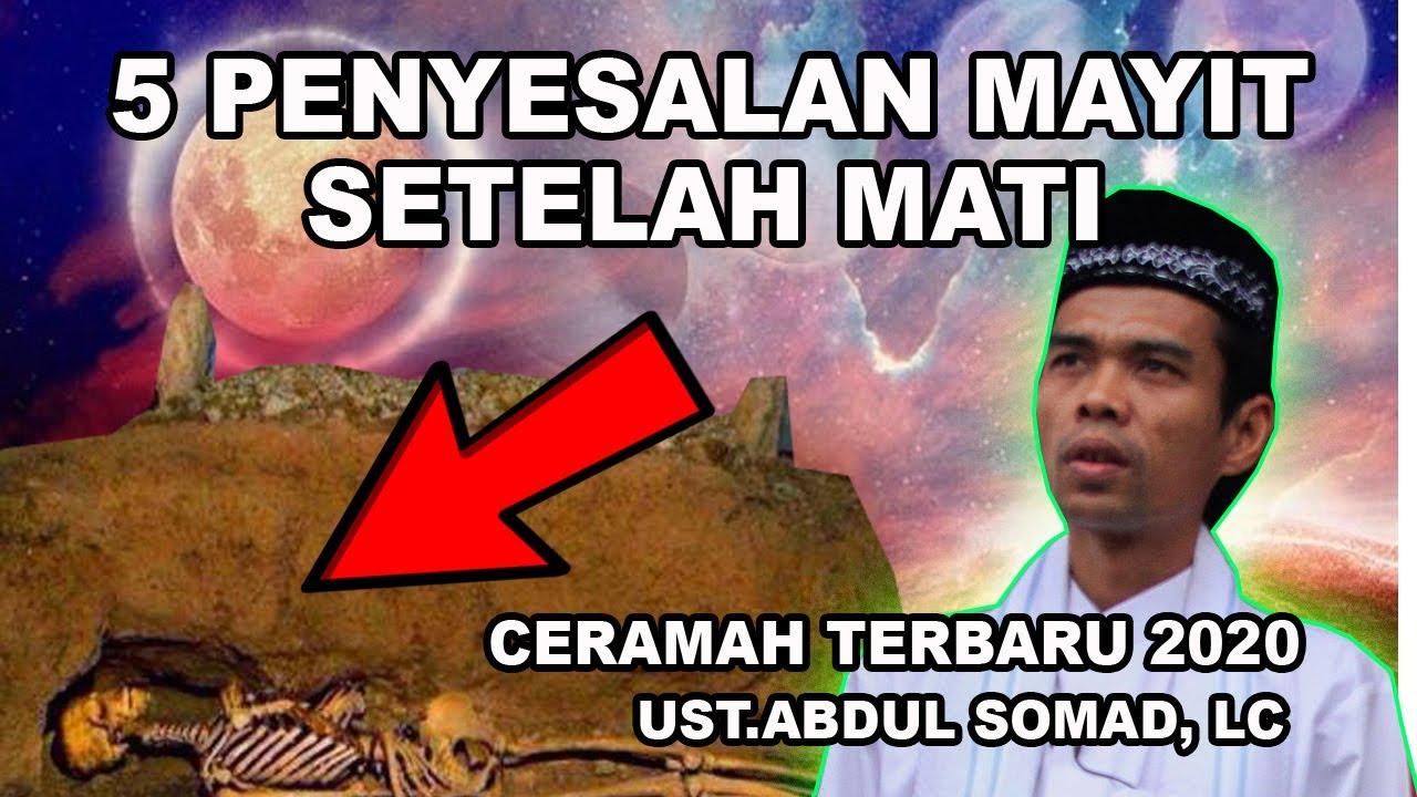 5 Penyesalan Mayit Setelah Mati, Ceramah Ustad Abdul Somad ...