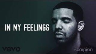 Baixar Drake - In My Feelings (Scorpion Album)