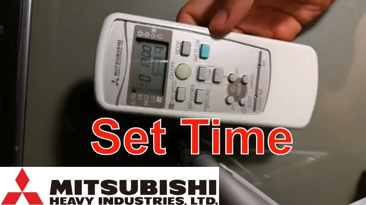 How To Set Up Time In Remote Controller Mitsubishi Heavy Industries