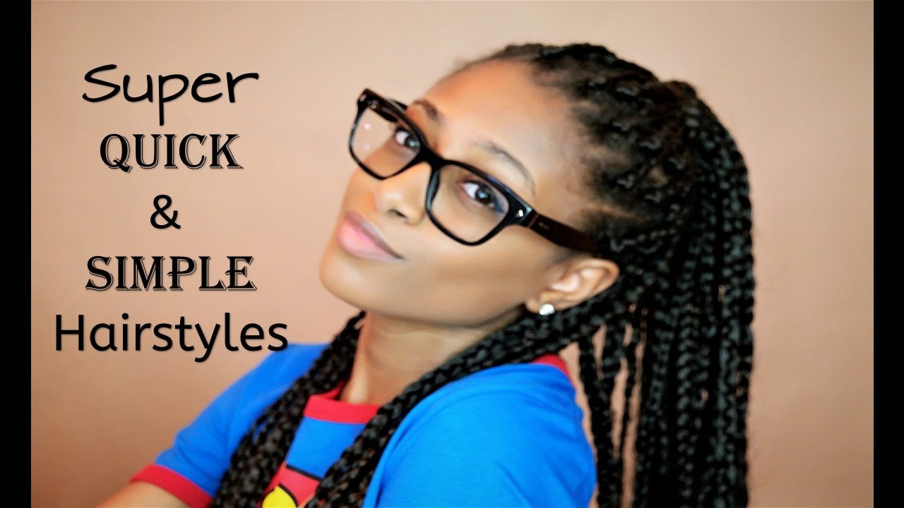Box Braid Hairstyles | Quick & Simple - Box Braid Hairstyles Quick & Simple - YouTube