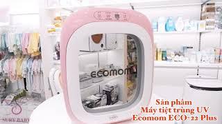 Máy Tiệt Trùng ECO Ecomom 22 Plus - Sury Baby 96E Nguyễn Đức Cảnh,Hải Phòng