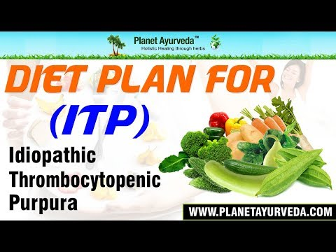 Diet Plan for ITP (Idiopathic Thrombocytopenic Purpura) Patients