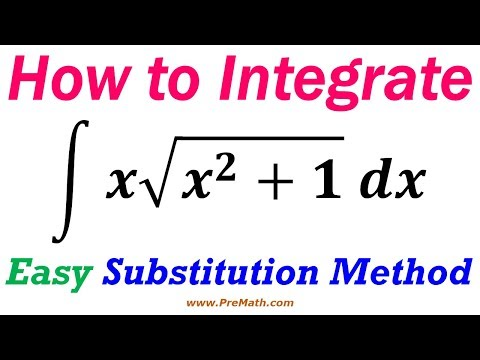How To Integrate - Easy Substitution Method
