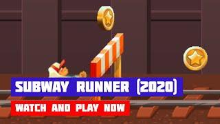Subway Runner (2020) · Game · Gameplay