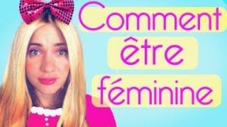 Comment être féminine - Natoo thumbnail