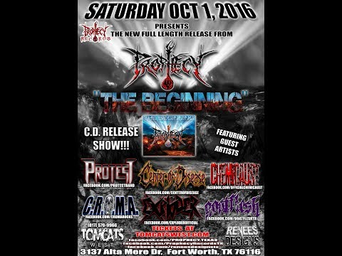"10-1-16 PROPHECY ""THE BEGINNING"" C.D. Release Show! 01"