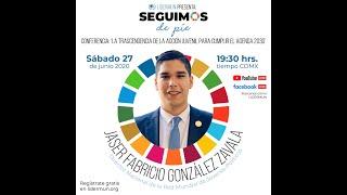Conferencia: La Trascendencia de la Acción Juvenil para cumplir el Agenda 2030 con Fabricio González