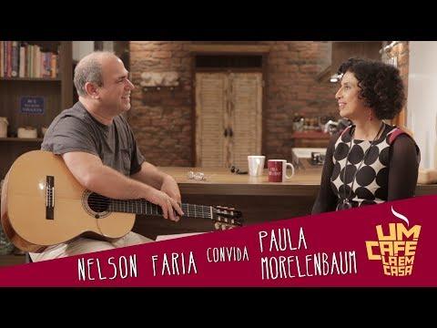 Um Café Lá Em Casa Com Paula Morelenbaum E Nelson Faria
