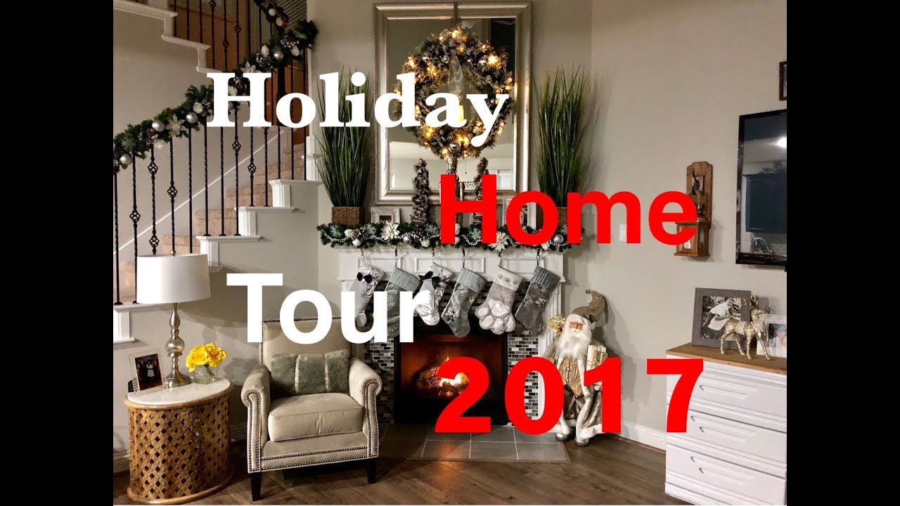christmas home tour 2017 holiday decor - Home Design Christmas 2017
