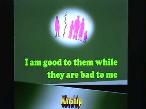 I am good to them while they are bad to me - Kinship segment 1 - 0001