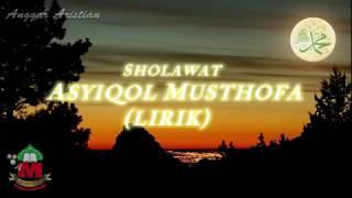 Lirik Sholawat Ya Asyiqol Musthofa (Sang Perindu Nabi)