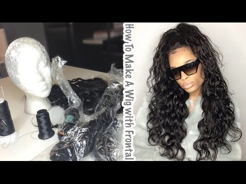 How To Make A Wig With a Frontal ( Very Detailed ) 2016