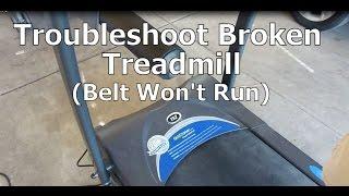 Troubleshoot a Broken Treadmill That Won't Run