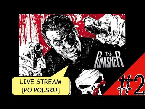 MARVEL`S The Punisher [PL] [#2] LIVE STREAM PC Franek Zamek xD