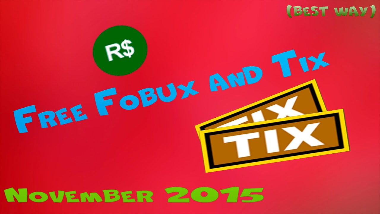 How to get free Robux and Tix in Roblox!(November 2015 ... - photo#14