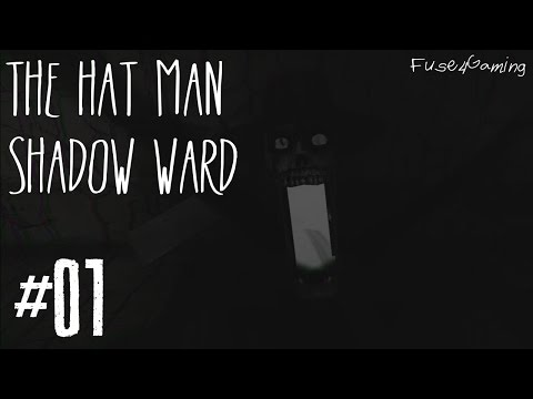 Let's Play The Hat Man: Shadow Ward - 01 - I'm The Father!