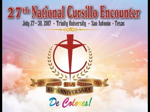 2017 National Cursillo Encounter 60th Anniversary In The
