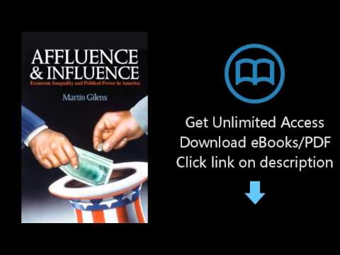 Download Affluence and Influence: Economic Inequality and Political Power in America PDF