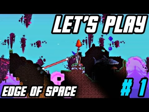 Let's Play EDGE OF SPACE - PART 1