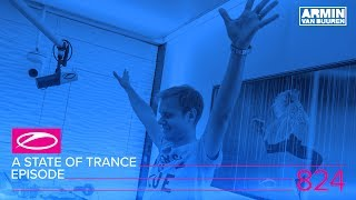 Скачать A State Of Trance Episode 824 ASOT824