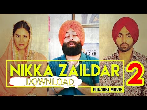 Nikka Zaildar 2 (Full Movie) Download |...
