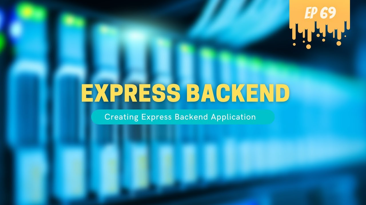 Express Backend Application - MERN Stack