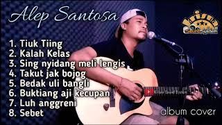 kumpulan lagu bali cover ll alep santosa