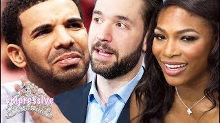 Serena Williams' husband shades Drake? Oops! (Alexis Ohanian vs. Drake)