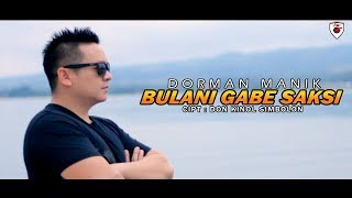 Dorman Manik - Bulan i Do Gabe Saksi