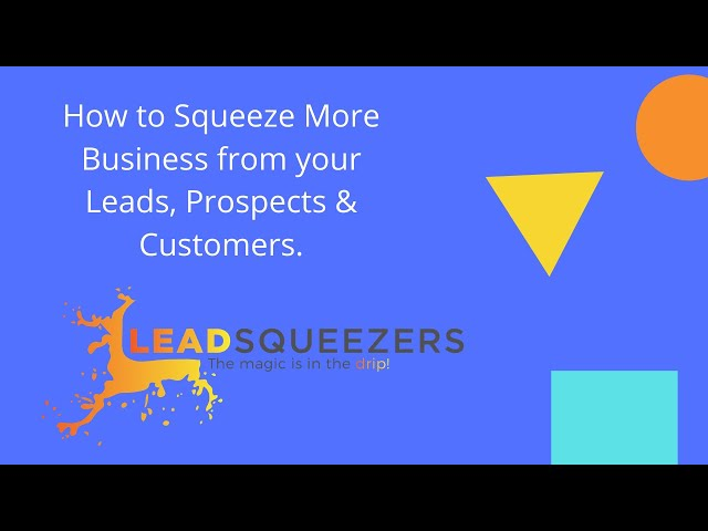 How to Squeeze more business from your leads & customers in final expense & mortgage protection
