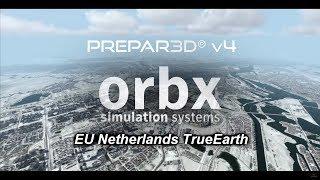 ORBX - EU Netherlands TrueEarth - Official Video