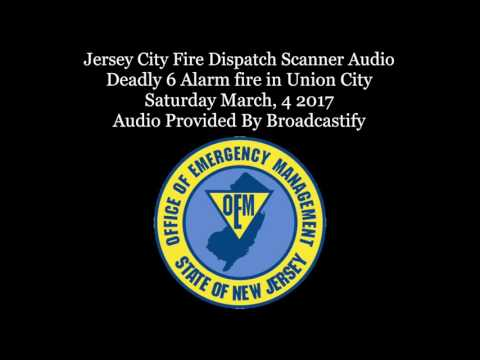 Mutual aid response Fire Dispatch Scanner Audio Deadly 6 Alarm fire in Union City