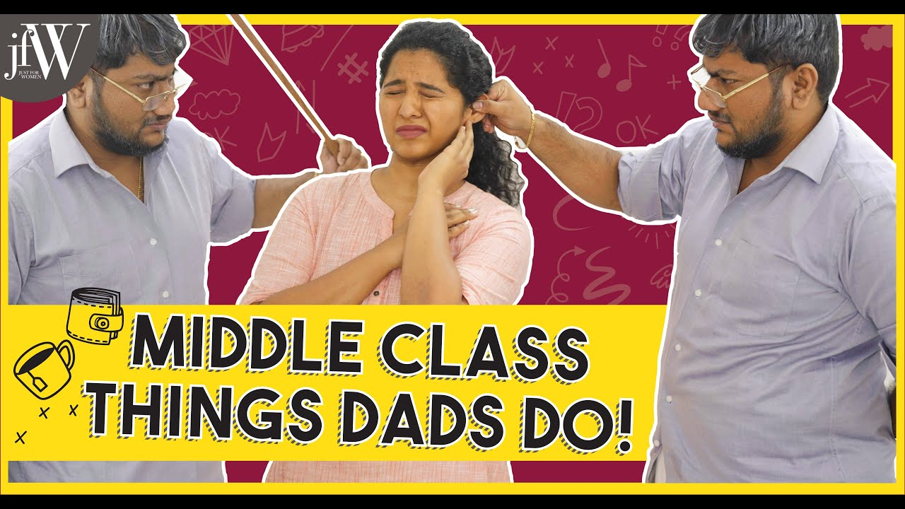 MIDDLE CLASS THINGS DADS DO | BEING SARU | JFW
