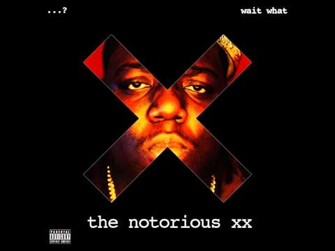 Wait What - Dead Wrong Intro (The Notorious B.I.G. vs. The XX) HD