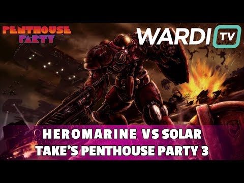 HeroMarine vs Solar (TvZ) - Take's Penthouse Party #3 ($4k+)