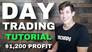 DAY TRADING TUTORIAL FOR $1,200 PROFIT
