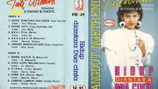 Download lagu TUTI WIBOWO Hidup diantara dua cinta MP3