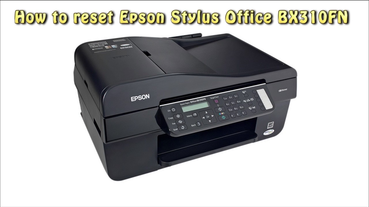 EPSON BX310FN DRIVER FOR WINDOWS 10